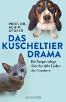 Prof. Dr. Achim Gruber - Das Kuscheltierdrama artwork