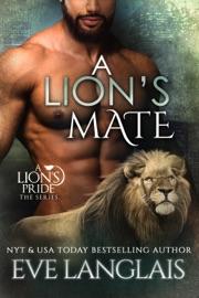 A Lion's Mate - Eve Langlais by  Eve Langlais PDF Download