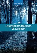 Download and Read Online Los poderes mágicos de la Biblia