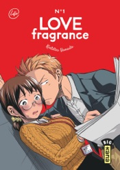 Love Fragrance, tome 1
