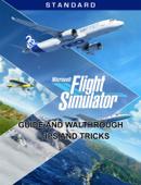 Microsoft Flight Simulator 2020 Guide and Walthrough