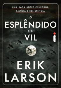 O Esplêndido e o Vil Book Cover