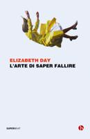 Download and Read Online L'arte di saper fallire