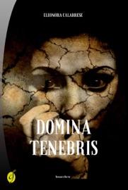 DOMINA TENEBRIS