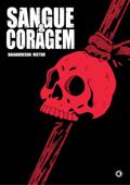 Sangue e Coragem Book Cover