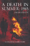 A Death In Summer 1965