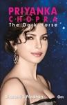 Priyanka Chopra  The Dark Horse