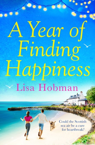 Lisa Hobman - A Year of Finding Happiness
