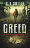 C.M. Sutter - Greed artwork