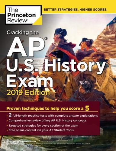Cracking the AP U.S. History Exam, 2019 Edition - Princeton Review - Princeton Review