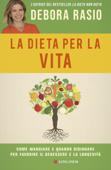 Download and Read Online La dieta per la vita