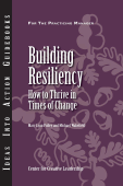 Building Resiliency: How to Thrive in Times of Change Book Cover