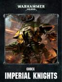 Codex: Imperial Knights Enhanced Edition