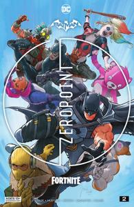 Batman/Fortnite: Zero Point (2021-) #2 Book Cover