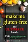 Make Me Gluten-free The Ultimate Bundle