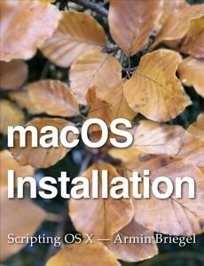 macOS Installation - Armin Briegel
