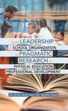 From Leadership in School Organization to Pragmatic Research in Physical Education Professional Development