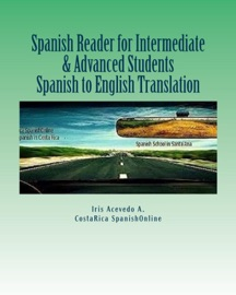 Spanish Reader For Intermediate Advanced Students