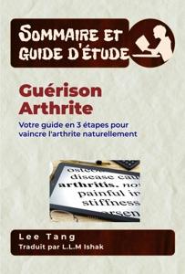 Sommaire Et Guide D'Étude – Guérison Arthrite