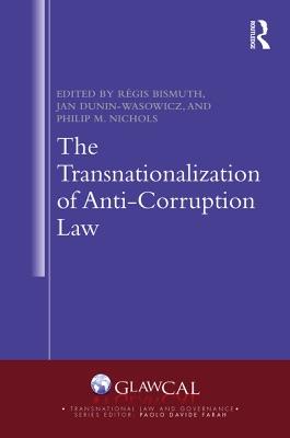 The Transnationalization of Anti-Corruption Law