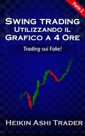 Swing Trading con il grafico a 4 ore
