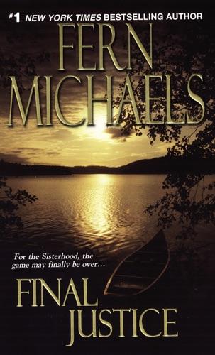 Fern Michaels - Final Justice