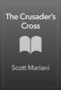 Scott Mariani - The Crusader's Cross artwork