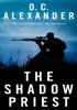 D.C. Alexander - The Shadow Priest artwork
