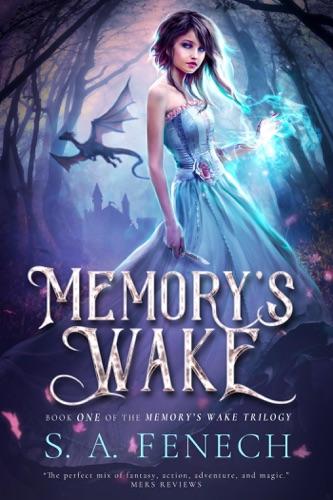 Memory's Wake - S.A. Fenech - S.A. Fenech