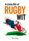 A Little Bit Of Rugby Wit