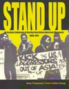 STAND UP An Archive Collection Of The Bay Area Asian American Movement 1968-1974