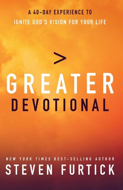 Greater Devotional By Steven Furtick On Apple Books
