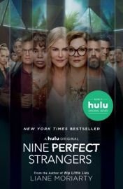 Nine Perfect Strangers - Liane Moriarty by  Liane Moriarty PDF Download