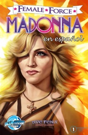 Female Force Madonna Spanish Edition