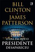 O dia em que o presidente desapareceu Book Cover