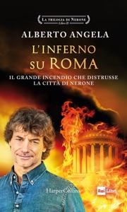 L'inferno su Roma di Alberto Angela Copertina del libro