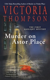 Murder on Astor Place - Victoria Thompson by  Victoria Thompson PDF Download