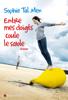 Sophie Tal Men - Entre mes doigts coule le sable illustration