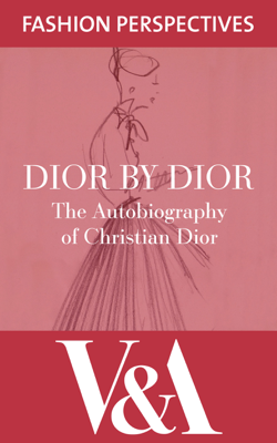 Dior by Dior - Christian Dior & Antonia Fraser book