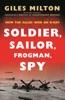 Soldier, Sailor, Frogman, Spy, Airman, Gangster, Kill Or Die