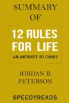 Summary Of 12 Rules For Life An Antidote To Chaos