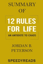 jordan b petersonの summary of 12 rules for life an antidote to