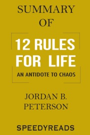 Summary of 12 Rules for Life: An Antidote to Chaos PDF Download