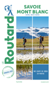 Download and Read Online Guide du Routard Savoie, Mont Blanc 2021-22