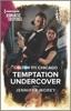 Colton 911: Temptation Undercover