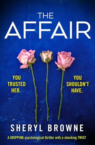 Sheryl Browne - The Affair