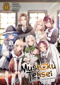 Mushoku Tensei: Jobless Reincarnation (Light Novel) Vol. 13 Book Cover
