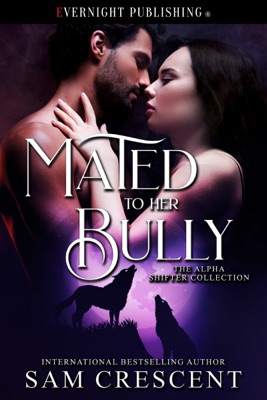 Mated to Her Bully