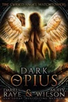 Dark Opius Watchtower Cursed Angel Collection