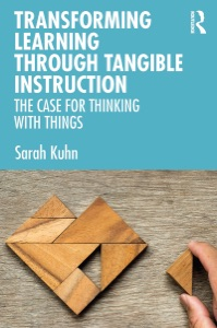 Transforming Learning Through Tangible Instruction